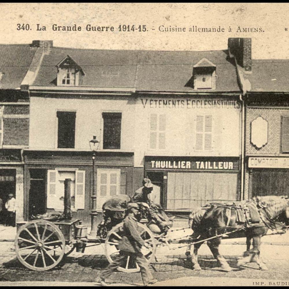 La Grande Guerre 1914-15. Cuisine allemande à Amiens